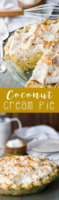 Coconut Cream Pie - sweet, but not too sweet coconut cream center, a fluffy meringue, and a thick, buttery crust (optional). It is a must make!