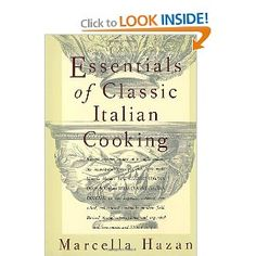 Marcella Hazan's classic cookbook is the ONLY Italian cookbook I'll trust. When folks in Rome directed me to hers (because it's one of the few authentic books written in, not just translated into, English), I knew it was a winner. LOVE.