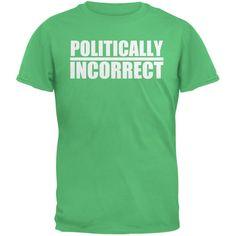 Politically Incorrect Funny Joke Irish Green Adult T-Shirt
