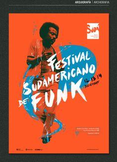 Sudá - Festival Sudamericano de Funk - PART on Behance - Graphic Sonic Gfx Design, Layout Design, Graphic Design Posters, Graphic Design Inspiration, Logos Retro, Event Poster Design, Vintage Poster, Travel Logo, Design Graphique