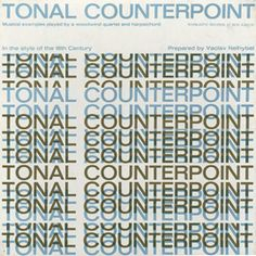 Tonal Counterpoint in the Style of the 18th Century by Vaclav Nelhybel  Cover Design: Ronald Clyne