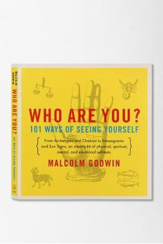 Who Are You?: 101 Ways of Seeing Yourself By Malcolm Godwin