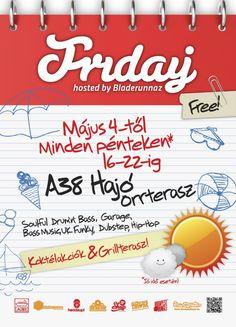 Free Entry, Dubstep, Budapest, Drum, Lazy, Hip Hop, Garage, Friday, Ship