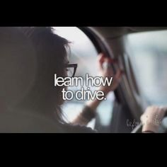 #34: learn how to drive