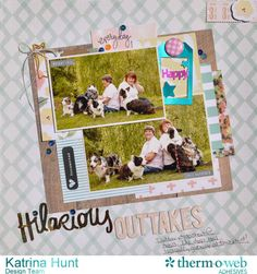 Hilarious_Outtakes_Scrapbook_Layout_Deco_Foil_Katrina_Hunt_ThermOWeb_Paper_Issues_1000Signed-1