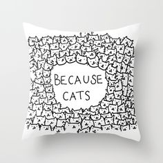 Because cats............................................