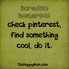 "281 ideas to beat summer boredom (I wasn't sure whether to post on crafts or ""funny!"")"