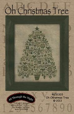 All Through the Night - Oh Christmas Tree [ATTN131329] - $8.00 : Laurels Stitchery, The best little stitchery shop on the internet!
