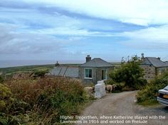 Tregerthen, Zennor, where Katherine and John Murry lived briefly with D.H and Frieda Lawrence.
