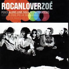 ZOÉ Rocanlover [2003]