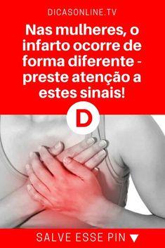 Infarto sintomas | Nas mulheres, o infarto ocorre de forma diferente - preste atenção a estes sinais! | Atenção, mulheres: prestem atenção a estes sinais!