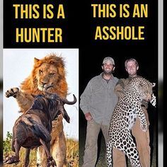Canned Hunts is NOT Hunting! Seems the Asshole doesn't fall far from the Asshole Tree!