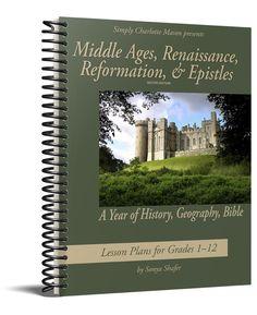 Middle Ages, Renaissance, Reformation & Epistles — Simply Charlotte Mason