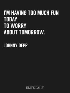 Love quote Deep Johnny Depp, 10 Quotes That Will Cure Your Hangover After A Night Of Drinking Love Letting Go Quotes, Go For It Quotes, Life Quotes Love, Real Quotes, Encouragement Quotes, Wisdom Quotes, Words Quotes, Quotes Images, Qoutes