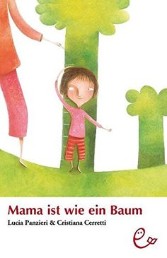 Mama ist wie ein Baum - EUR 12.90 - 43 von 5 Sternen - Top-1000 Mama Bücher - Buch Tipps Disney Characters, Fictional Characters, Disney Princess, Products, Colorful Pictures, Roots, Relationship, Patience, Kids