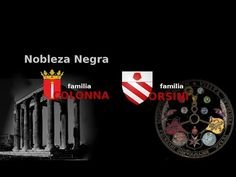 Amos del Mundo. Nobleza Negra (III) Familias del crimen Colonna y Orsini - Jorge Guerra - YouTube