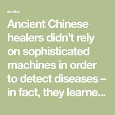 Ancient Chinese healers didn't rely on sophisticated machines in order to detect diseases – in fact, they learned how to read the face and recognize the signs of almost any condition. For example, they believed that any kind of skin problem (redness, dry skin, acne) is directly caused by an issue with your organs, as all