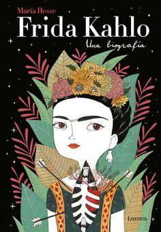 Frida Kahlo : una biografía / María Hesse