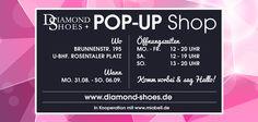 Diamond Shoes lädt herzlich zum ersten, eigenen Pop-Up Shop ein, das am Montag, den 31.August.2015, ab 12 Uhr beginnt. In Brunnenstr. 195 Berlin Mitte! Mehr Infos auf http://www.mv-events.de/2015/08/event-pop-up-shop-von-diamond-shoes-berlin-mitte.html #Shopping #Lifestyle