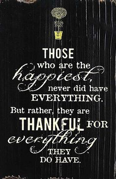 'Thankful for Everything' Wood Wall Art. This is 100% SO right, I. For one, am one of these lucky people. :-)