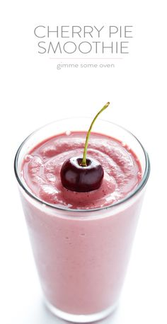 Cherry Pie Smoothie -- full of protein, easy to make, and it tastes like the pie that inspired it! gimmesomeoven.com