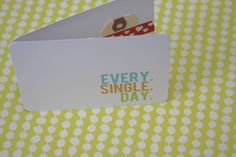 i love it all: everydailies | write.click.scrapbook. printable