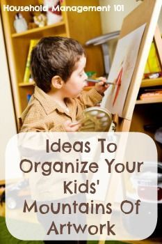 How To Organize Kid's Artwork: Ideas Home Organization Hacks, Paper Organization, Organizing Tips, Organising, Organizing Kids Artwork, Toy Storage Solutions, Clutter Solutions, Art For Kids, Crafts For Kids