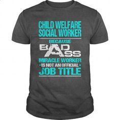 CHILD WELFARE SOCIAL WORKER - BADASS T3 - #hooded sweater #kids hoodies. I WANT THIS => https://www.sunfrog.com/LifeStyle/CHILD-WELFARE-SOCIAL-WORKER--BADASS-T3-Dark-Grey-Guys.html?60505