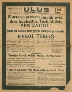 10 Kasım Newspaper Headlines, Old Newspaper, Turkish War Of Independence, Cult Of Personality, National Movement, Republic Of Turkey, Turkish Army, The Turk, History Memes