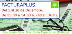 - CURSO FACTURAPLUS - Inscripciones abierta http://www.acesperanza.com  Herramienta más usada en el ámbito empresarial de la facturación #malaga