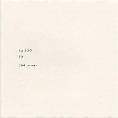 Yoko Ono's Fly Piece, 1963