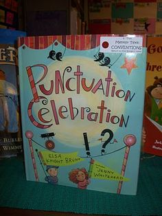 "Neat book for teaching conventions ... also love ""Punctuation Takes a Vacation""."