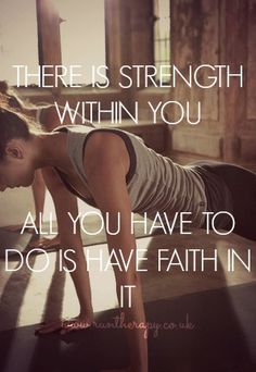 LOVE LOVE LOVE this quote! You need to have faith!!! #Fitness