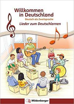 Willkommen in Deutschland – Lieder zum Deutschlernen, Schülerheft: Deutsch als Zweitsprache: Amazon.de: Hartmut Quiring: Bücher