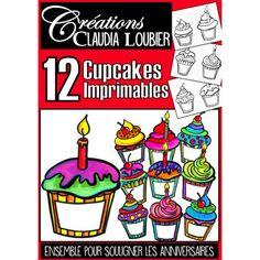 Anniversaire: Souligner les fêtes avec un cupcake 12 Cupcakes, Birthday Cupcakes, Clip Art, Birthday Board, Paint Party, Painting For Kids, Art Plastique, Birthday Decorations, Voici