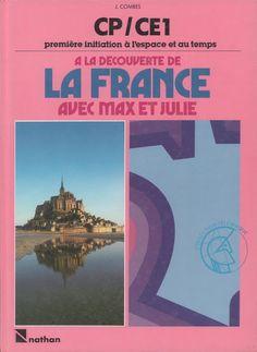 Combes, A la découverte de la France avec Max et Julie CP-CE1 (1985) Julie, Books, Images, Movies, Movie Posters, French Tips, Slide Show, Keyboard, Libros