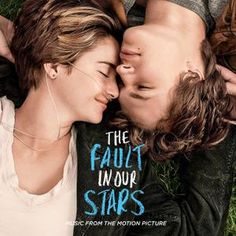 #TFIOS The Fault In Our Stars: music + Coldplay + Ed Sheeran