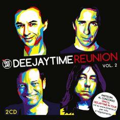 Deejay Time Reunion Vol 2 (2016) - http://cpasbien.pl/deejay-time-reunion-vol-2-2016/