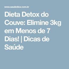 Dieta Detox do Couve: Elimine 3kg em Menos de 7 Dias! | Dicas de Saúde