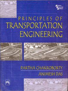 Download Principles of Transportation Engineering Partha Chakroborty and Animesh…