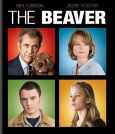 The Beaver--I have watched this movie twice. The acting and directing were superb. Layers of meaning from a mental health professional point of view. Mel Gibson was amazing as was all the other actors in portraying the effects of grief and depression.