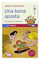 "Una bona aposta.  Sèrie ""Clam Barça"", d'Antoni Dalmases. Editorial Cruïlla"
