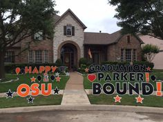 HAPPY GRADUATION PARKER! OSU BOUND! Oklahoma State Cowboys!! Graduation Yard Signs, 8th Grade Graduation, Oklahoma State Cowboys, The Dreamers, Maya, Yards, Happy, Yard, Ser Feliz
