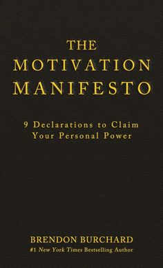 Booktopia has The Motivation Manifesto, 9 Declarations to Claim Your Personal Power by Brendon Burchard. Buy a discounted Hardcover of The Motivation Manifesto online from Australia's leading online bookstore. Reading Lists, Book Lists, Meaningful Life, Dale Carnegie, Anais Nin, Robert Kiyosaki, Area 51, Book Summaries, Oprah Winfrey