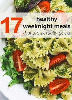 17 Healthy Weeknight Meals That Are Actually Good