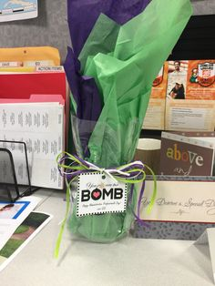 Administrative professionals day! You're the BOMB! With a bath bomb as the gift.