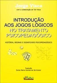 Livro: Introdução aos jogos lógicos no Tratamento Psicopedagógico