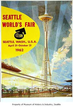 Official poster, Seattle World's Fair, 1962.  	This poster by Earle Duff was one of many used to promote Century 21. In his design, the artist mirrors the colors and lines of the fair buildings and the futuristic theme of the fair.