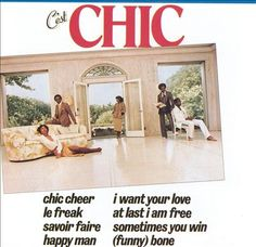 "Chic, C'est Chic. ""Le Freak"" -- amazing to think this song is probably even MORE well known today than it was then."