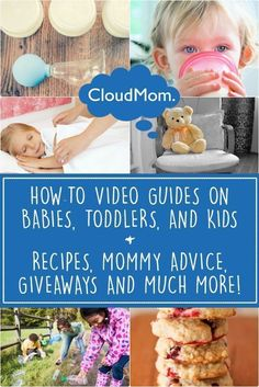 CloudMom - super helpful parenting how to videos and blog posts for moms and dads!
